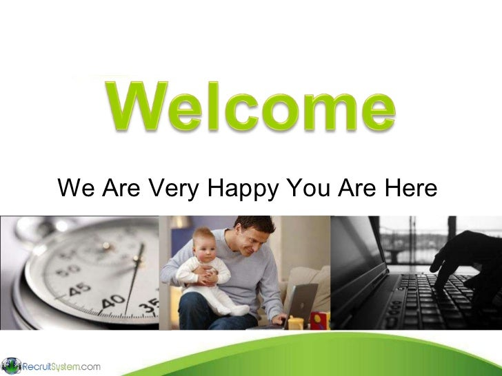 We Are Very Happy You Are Here  Making the World Healthier