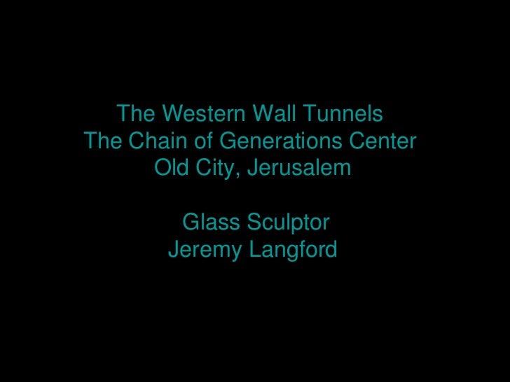 The western wall__glass_sculptur_