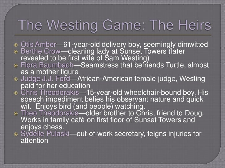 westing game book report The westing game starts with the opening of which sets off a bizarre and complex game for the westing fortune this book is targetted at young adult with some of.