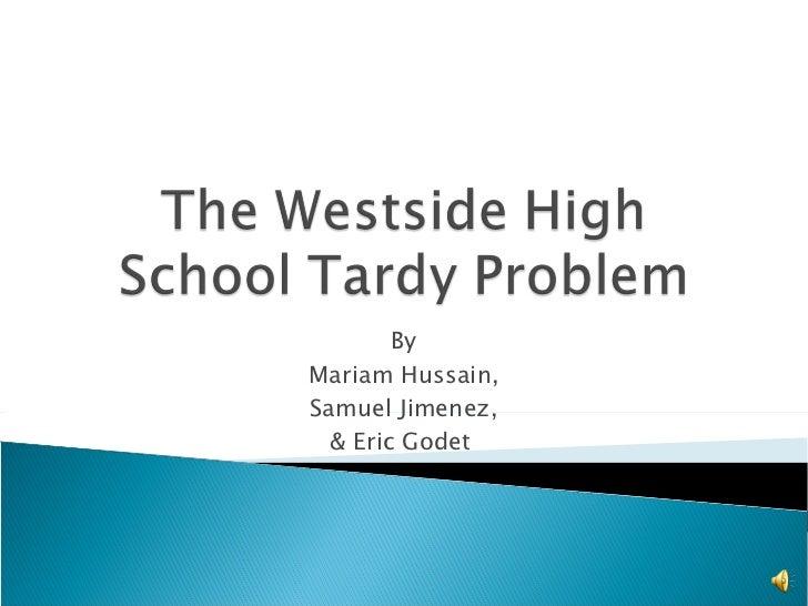 The westside high school tardy problem