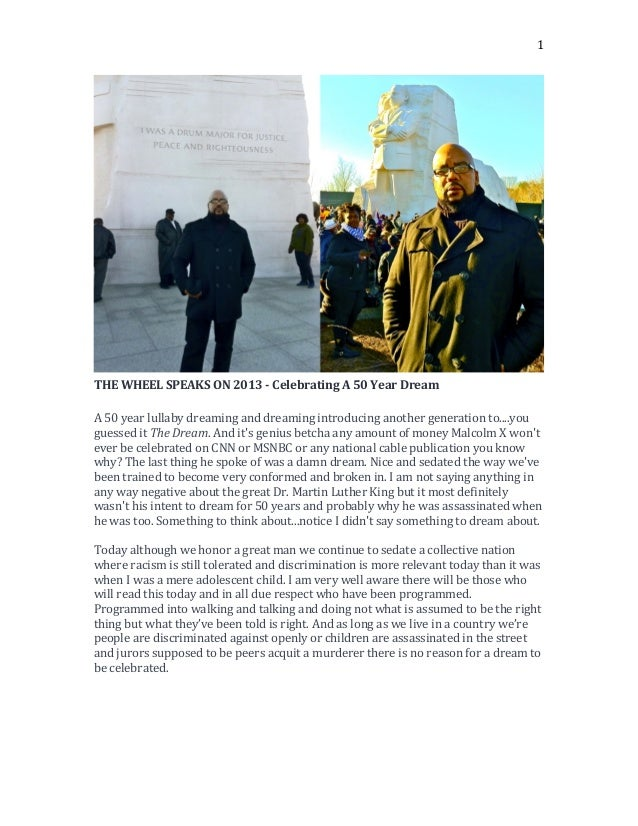 Commemorating the birthday and honoring Dr. Martin Luther King Jr. January 15th 2014 The Re-Release of THE WHEEL SPEAKS ON 2013 - Celebrating A 50 Year Dream