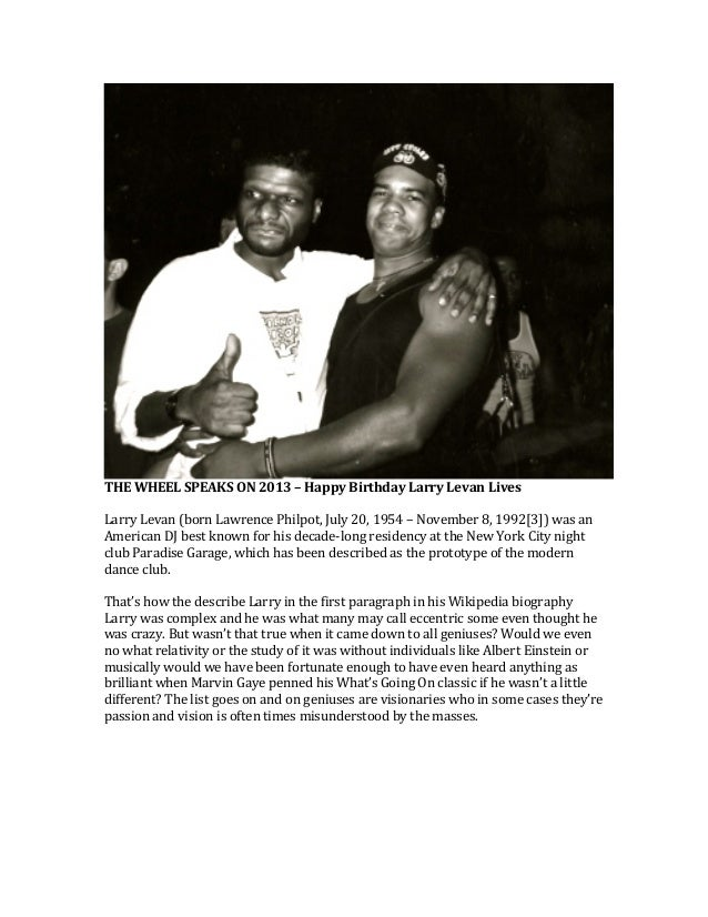 THE  WHEEL  SPEAKS  ON  2013  –  Happy  Birthday  Larry  Levan  Lives      Larry  Levan  (bo...