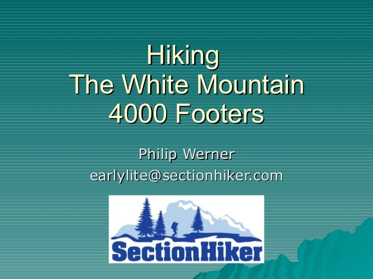 Hiking the White Mountain 4000 Footers