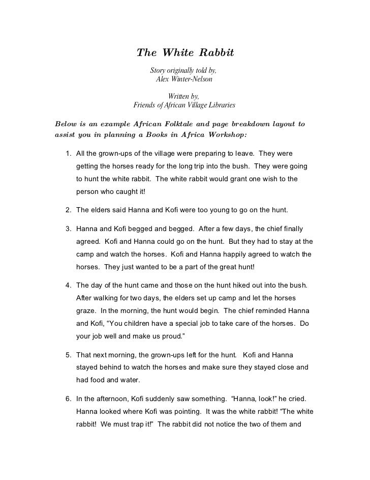 The White Rabbit                              Story originally told by,                                Alex Winter-Nelson ...