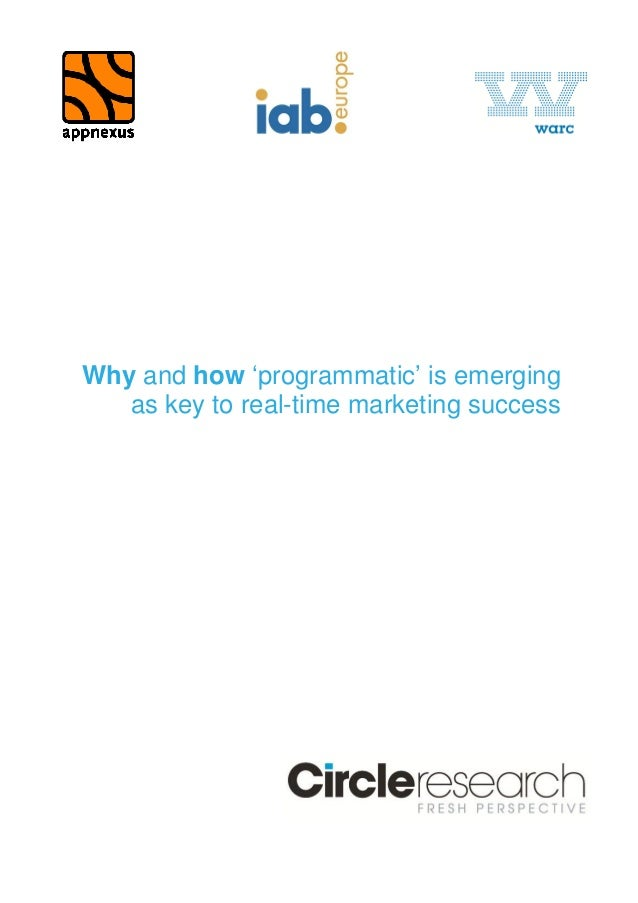 Why and how 'programmatic' is emerging as key to real-time marketing success