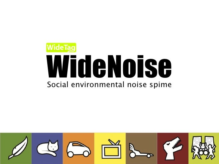 WideNoise Infrastructure for an Open Internet of Things                                                 Inc.     Social en...