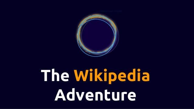 The Wikipedia Adventure