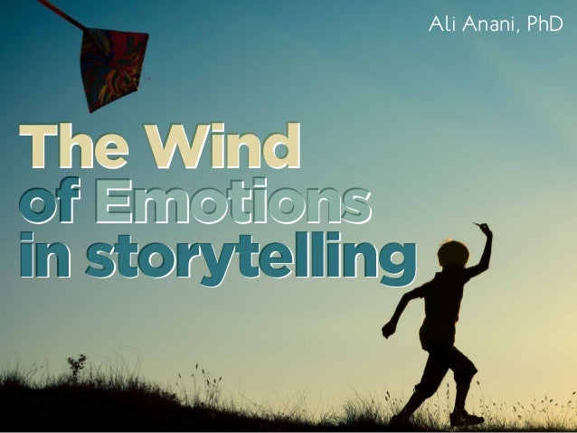 The wind of emotions in storytelling
