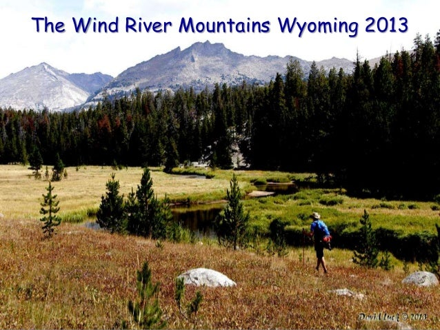 The Wind River Mountains Wyoming 2013