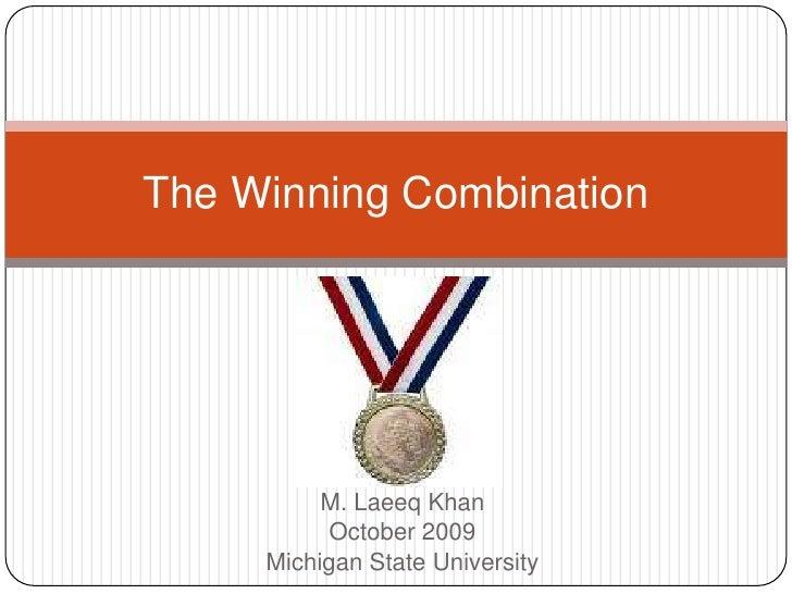 The Winning Combination
