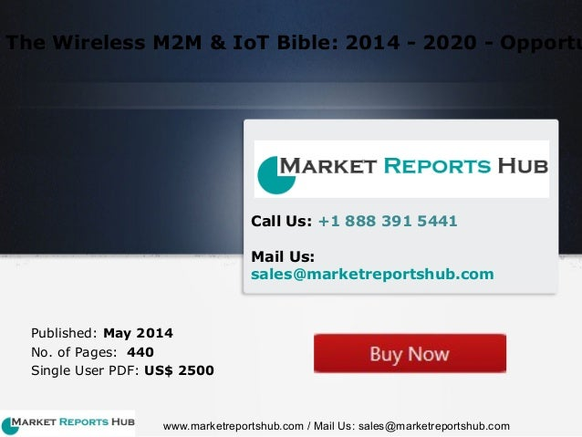 wireless m2m iot bible 2014 Spanning over 800 pages, 'the m2m, iot & wearable technology ecosystem: 2015 - 2020 the wireless m2m & iot bible: 2014 - 2020 - opportunities, challenges.