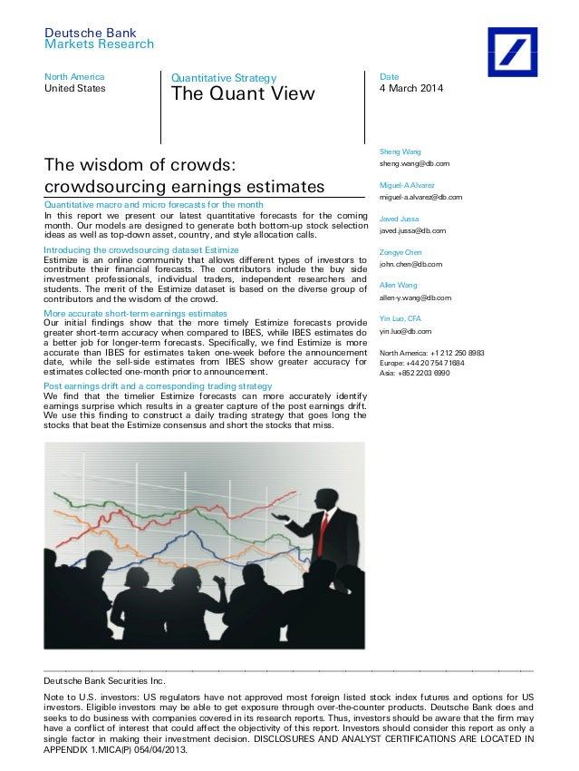 Deutsche Bank Quantitative Strategies Research: The Wisdom Of Crowds, Crowdsourcing Earnings Estimates
