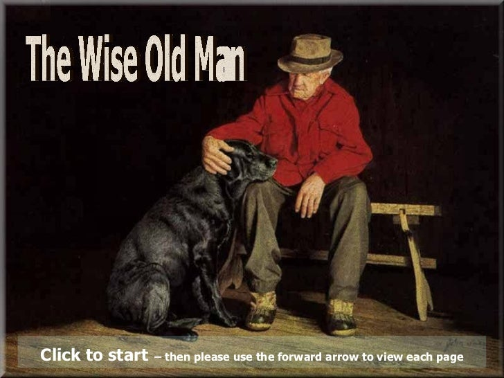 The Wise Old Man Click to start   – then please use the forward arrow to view each page