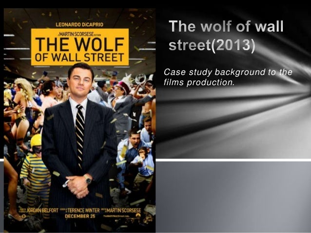 The wolf of wall street case study for as media