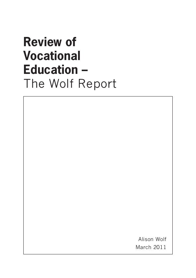 The Wolf Report - Review of Vocational Education