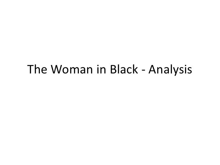The Woman in Black - Analysis