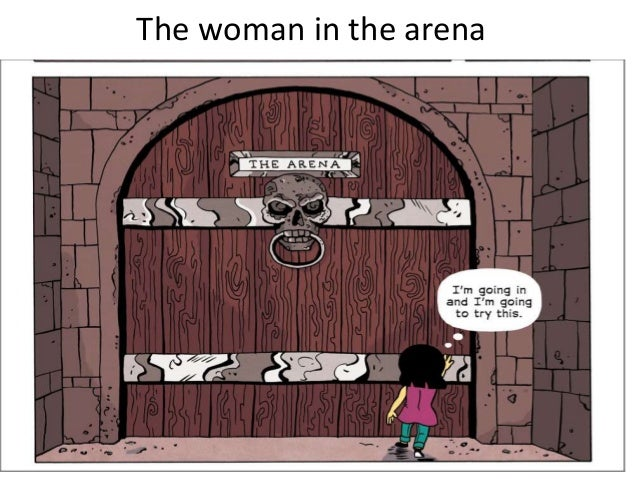 The woman in the arena