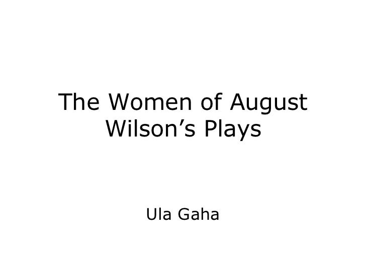 The Women of August Wilson's Plays