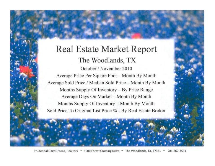 Real Estate Market Report For The Woodlands TX - November 2010 / Prudential Gary Greene Realtors