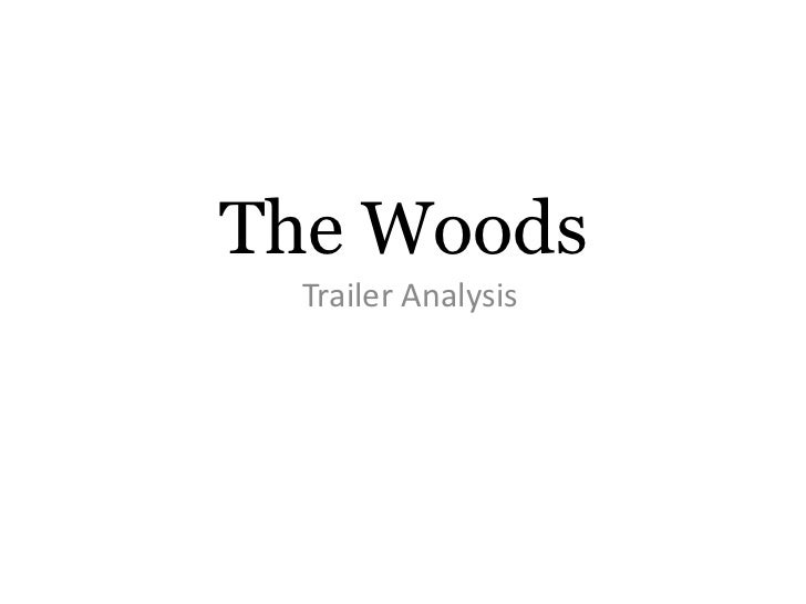 The Woods Trailer Analysis- A2 Media Studies