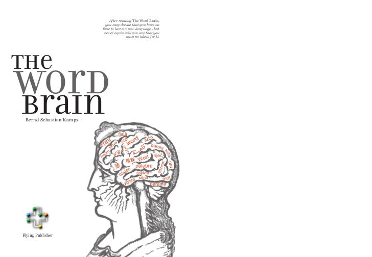 After reading The Word Brain,                           you may decide that you have no                         time to le...