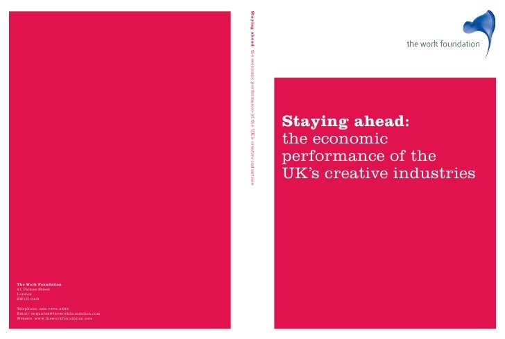 The work foundation   economic performance of uk's creative industry