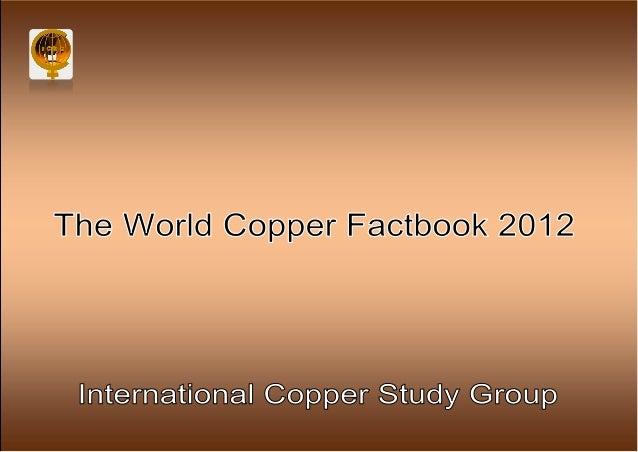 The World Copper Factbook 2012 Copper Mine Production                                            World Copper Mine Product...