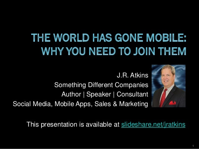 The world has gone mobile why you need to join them