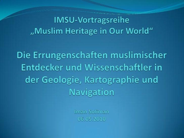 • Wissenschaft und Islam• Der Planet Erde    • Precission of the Equinoxes         • El Battani         • Ibn Yunus    • D...