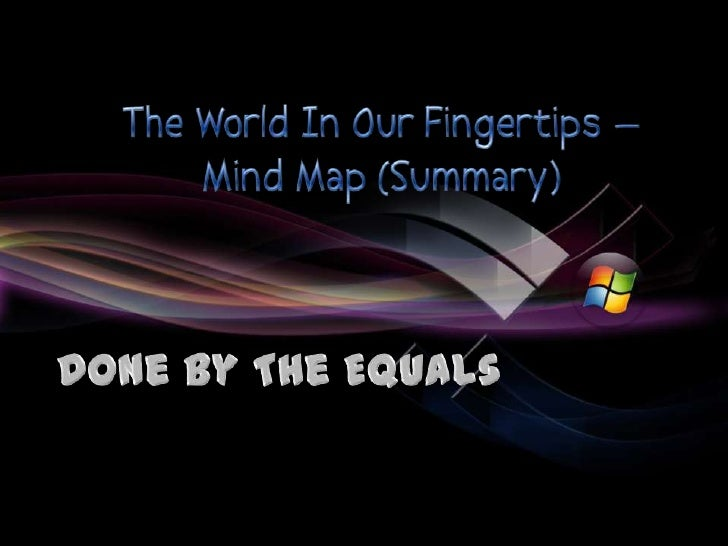 The World In My Fingertips - Summary
