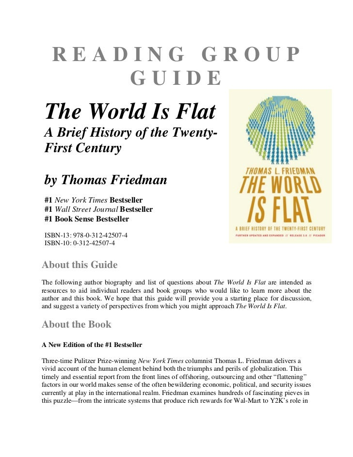 READING GROUP       GUIDE The World Is Flat A Brief History of the Twenty- First Century by Thomas Friedman #1 New York Ti...