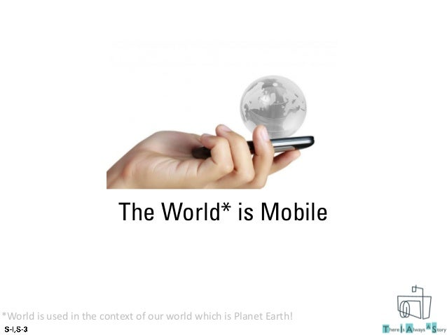 The world is mobile