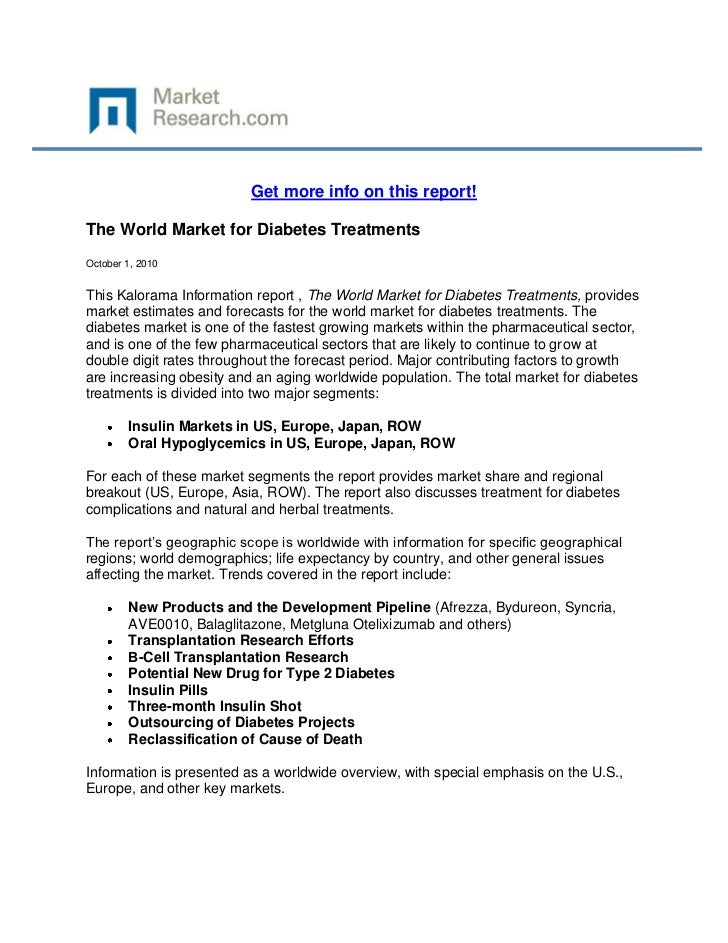 Get more info on this report!The World Market for Diabetes TreatmentsOctober 1, 2010This Kalorama Information report , The...