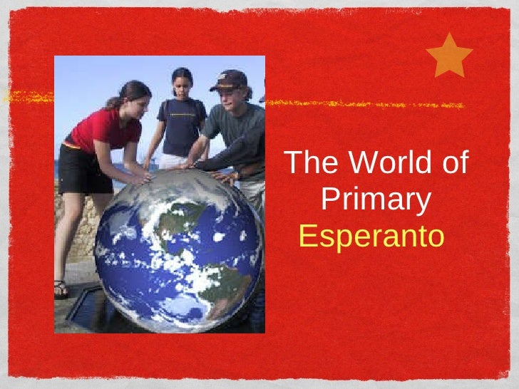 The World of Primary  Esperanto