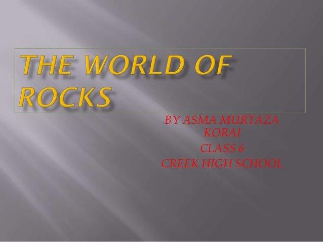 BY ASMA MURTAZA KORAI CLASS 6 CREEK HIGH SCHOOL