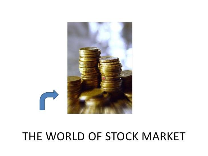 The world of stock market