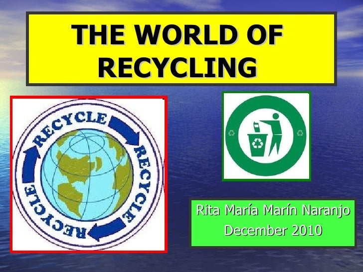 The world of the recycling