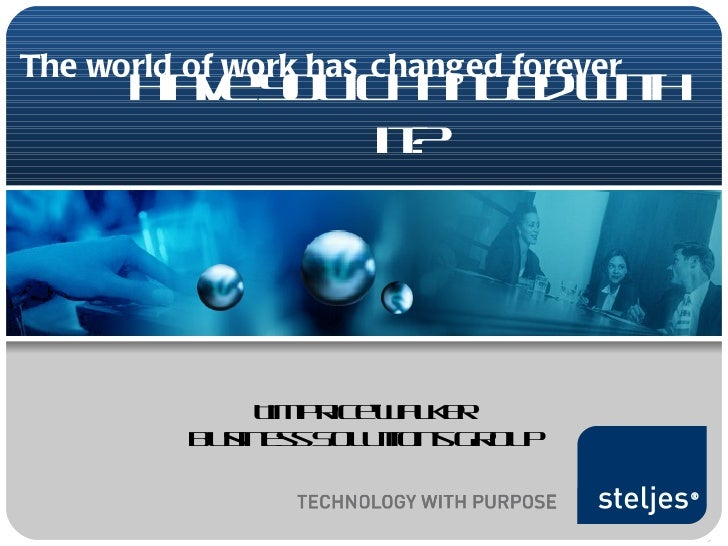 The world of work has changed forever, have you changed with it