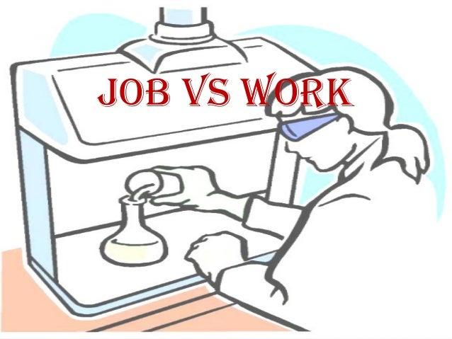 Job vs Work