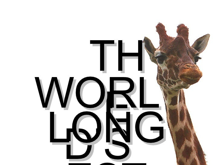 THE WORLD'S LONGEST