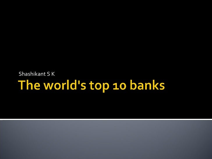 The Worlds Top 10 Banks