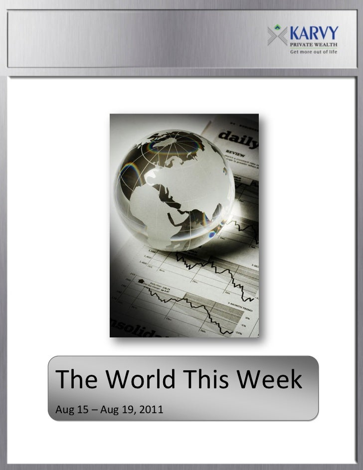 The World This Week:Aug15 - Aug19'2011