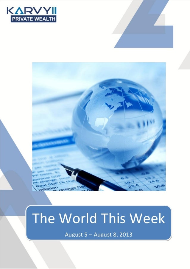 The World This Week August 5 – August 8, 2013