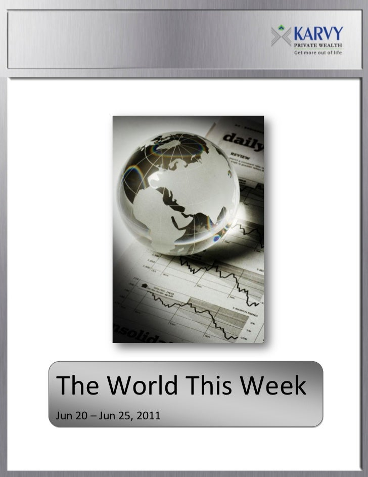 The World This WeekJun 20 – Jun 25, 2011