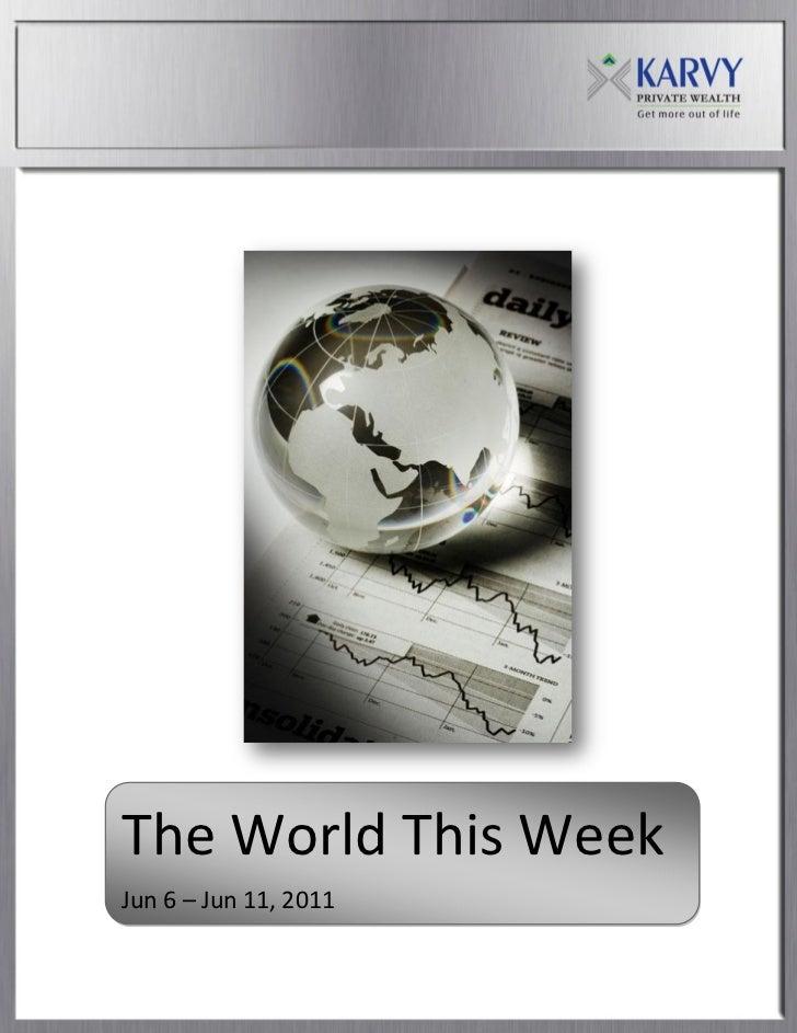 The World This WeekJun 6 – Jun 11, 2011