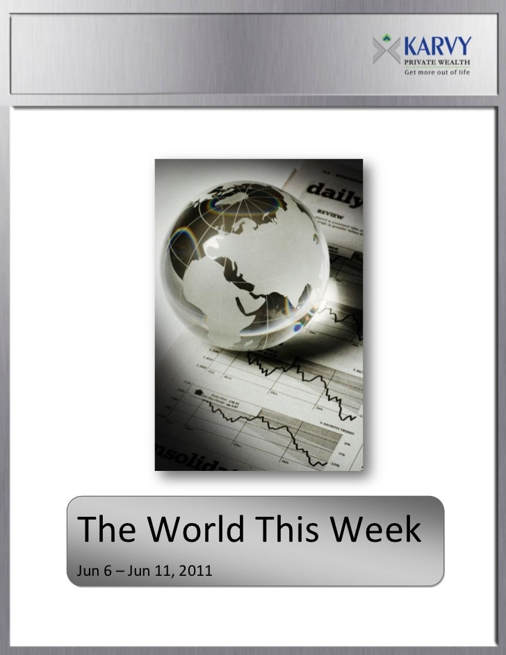 The World This Week: June 6 - June11'2011