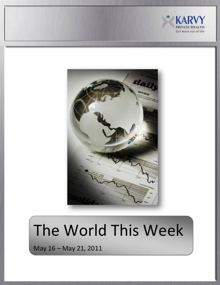 The World This WeekMay 16 – May 21, 2011