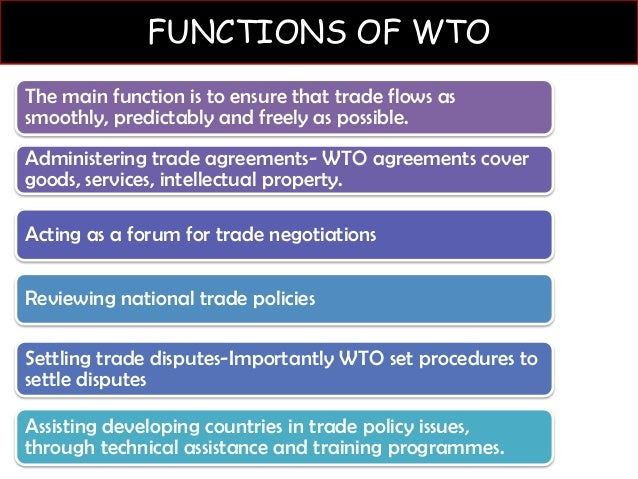 what are the role and functions of wto in international relations What is the role of the wto, world bank and imf in globalisation  and de-stabilizing the production relations , in the long-run   the role of international .