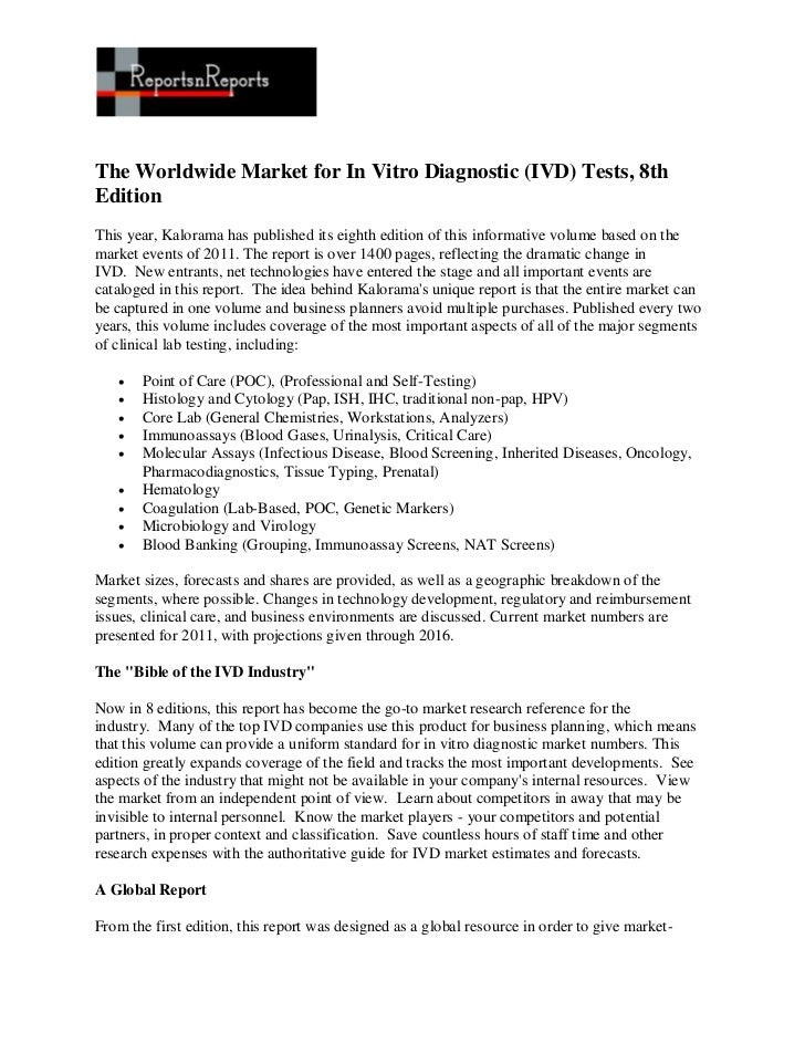 The Worldwide Market for In Vitro Diagnostic (IVD) Tests, 8thEditionThis year, Kalorama has published its eighth edition o...