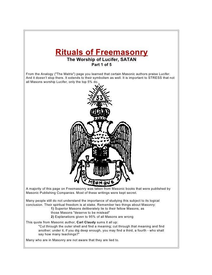 Rituals of Freemasonry                            The Worship of Lucifer, SATAN                                           ...